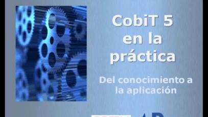 CobiT – del conocimiento a la aplicación