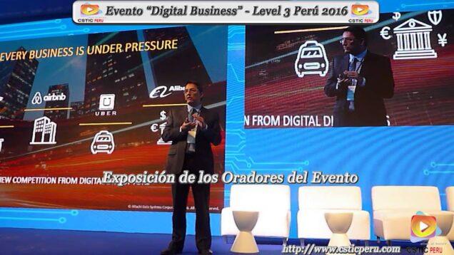 """Evento: 8° Foro Level 3 de Tecnología y Negocios""""Digital Business"""" – Perú 2016"""