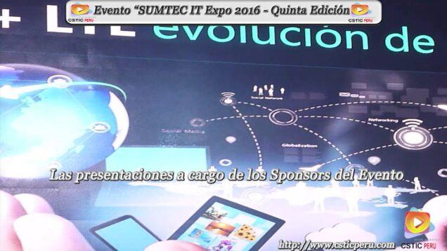 "Evento ""SUMTEC IT Expo 2016""."