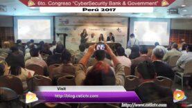 "Evento ""CYBERSECURITY BANK & GOVERNMENT- 6ta. EDICION PERU 2017 """