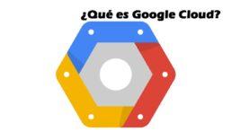 Que es Google Cloud.