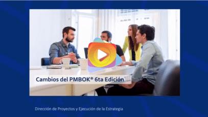 Cambios de la Guía del PMBOK Sexta Edición.