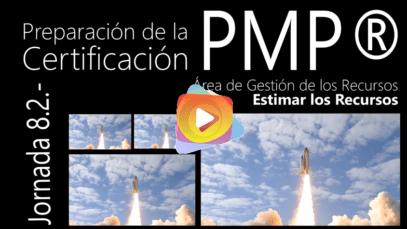 PMBOK 6 edición: Estimar los Recursos.