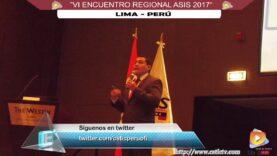 "EVENTO ""VI ENCUENTRO REGIONAL ASIS 2017 – PERÚ""."
