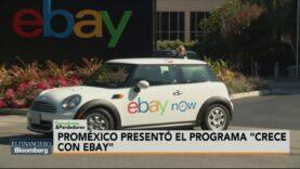 eBay y ProMéxico se unen para exportar 'en un click' productos.
