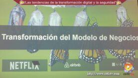 Las tendencias de la transformación digital y la seguridad.