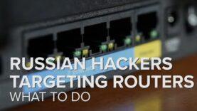 Los hackers rusos apuntan a millones de enrutadores.