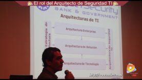 El Rol del Arquitecto de Seguridad TI.