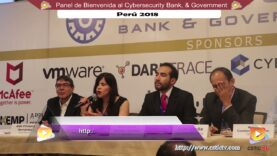 "Panel: 7° Congreso Cybersecurity Bank & Government"" – Perú 2018."