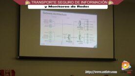 Transporte Seguro de la Información y Monitoreo de Redes.