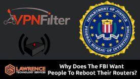VPNFilter: ¿Por qué el FBI quiere que la gente reinicie sus enrutadores?