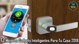 Los Mejores Dispositivos Domésticos Inteligentes Para 2018.