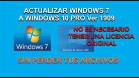 Como actualizar Windows 7 a Windows 10, sin perder nuestros archivos