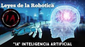 IA: ¿Las 6 Leyes De La Robótica?