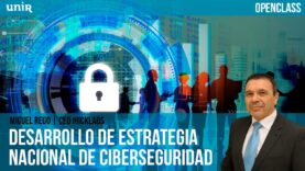 Desarrollo de estratégicas de ciberseguridad en las naciones