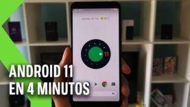 Revisión al ANDROID 11 DEVELOPER y Novedades respecto a Android 10