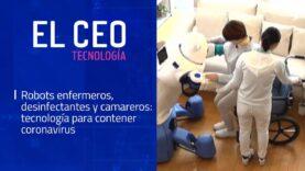 Usan Robots enfermeros y camareros para contener el Coronavirus