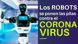 Los ROBOTS son los más utilizados contra el CORONAVIRUS