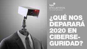 Que nos espera el año 2020 en ciberseguridad