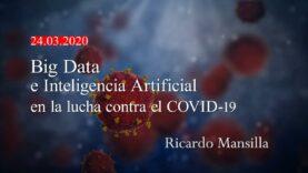 Big Data e Inteligencia Artificial en la lucha contra el coronavirus (Covid-19)