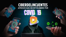 ciberdelincuente covid-19