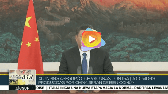 China garantiza que vacunas contra COVID-19 serán un bien global