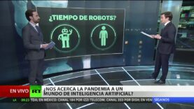 La pandemia (Covid-19) nos acerca a un mundo de Inteligencia Artificial