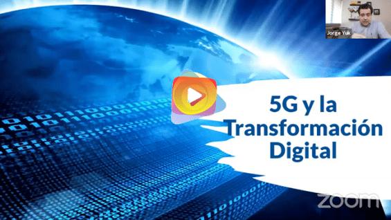 5G y la Transformación Digital