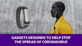 Gadgets diseñados para ayudar a detener la propagación del Covid-19