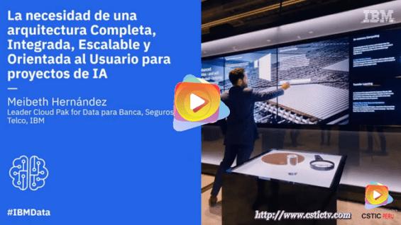 IBM: Arquitectura para proyectos de Inteligencia Artificial