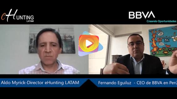 La consolidación de la banca digital en el Perú – Fernando Eguiluz, CEO de BBVA en Perú