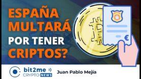En España multarán por tener Criptomonedas