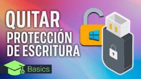 Eliminar la protección contra escritura en tu USB