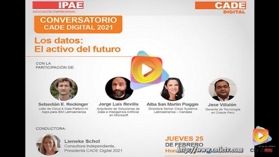 CADE Digital: Los datos, el activo del futuro