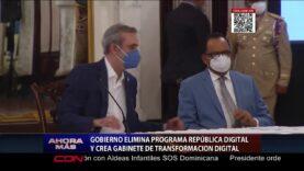 """República Dominicana: Gobierno elimina programa """"República Digital"""" y crea """"Gabinete de Transformación Digital"""""""