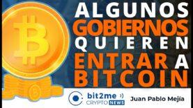 Noticias: Gobiernos quieren entrar a BITCOIN