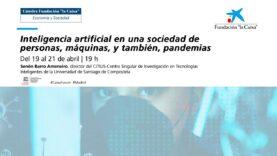 Videoconferencia: Inteligencia Artificial en una sociedad de personas, máquinas y pandemias