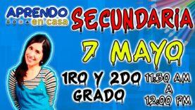 Aprendo en Casa: 1ro t 2do Secundaria – Viernes 07/05/2020