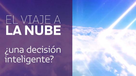 El viaje a la nube ¿una decisión inteligente?